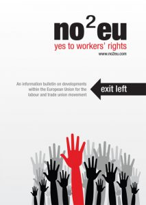 No2EU: Yes to workers' rights Gears Up for May European Elections