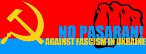 Communists & Anti-fascists: Protest Against Fascism in Ukraine