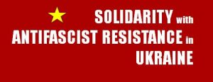 New British Solidarity Organisation Formed: Solidarity with Antifascist Resistance in Ukraine