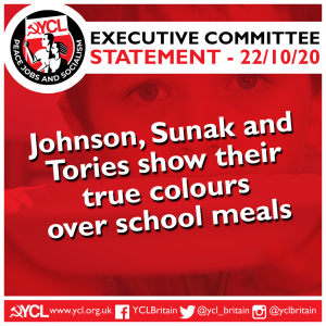 """YCL: """"Johnson, Sunak and Tories show their true colours over school meals"""""""